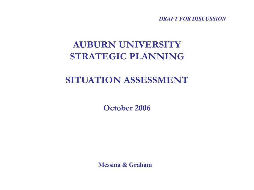 auburn university strategic planning situation assessment october 2006 l.