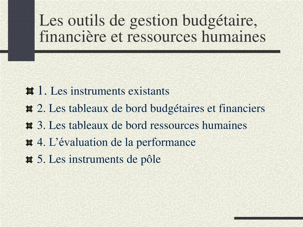 les outils de gestion budg taire financi re et ressources humaines l.