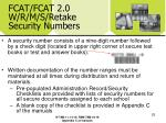 fcat fcat 2 0 w r m s retake security numbers