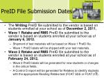 preid file submission dates