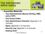 test administrator before testing