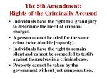 the 5th amendment rights of the criminally accused