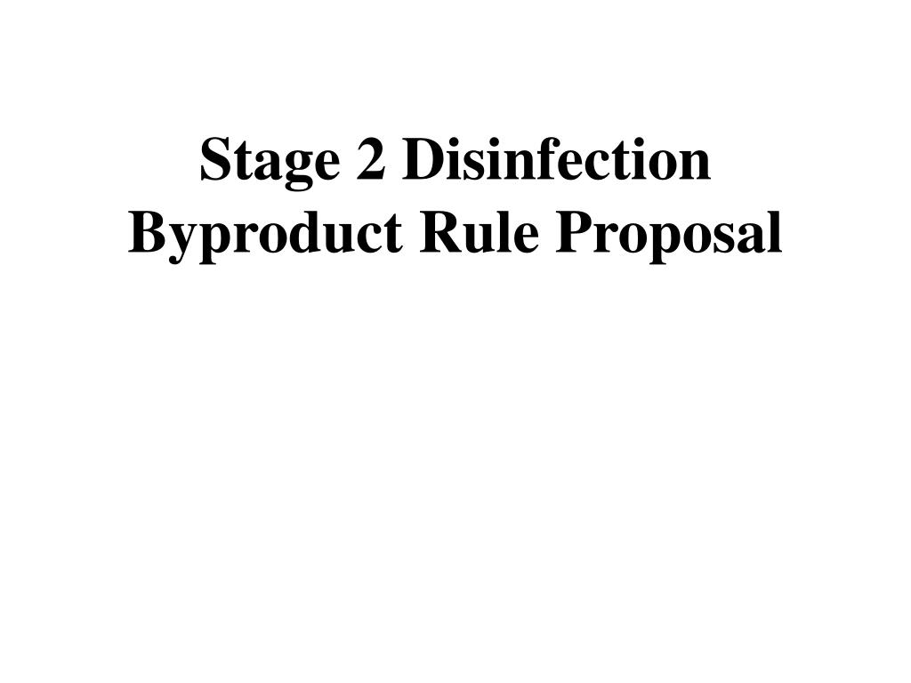 stage 2 disinfection byproduct rule proposal l.