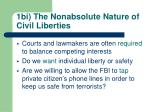 1bi the nonabsolute nature of civil liberties
