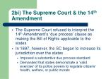 2bi the supreme court the 14 th amendment