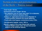technical data and performances of the sicily tunisia tunnel