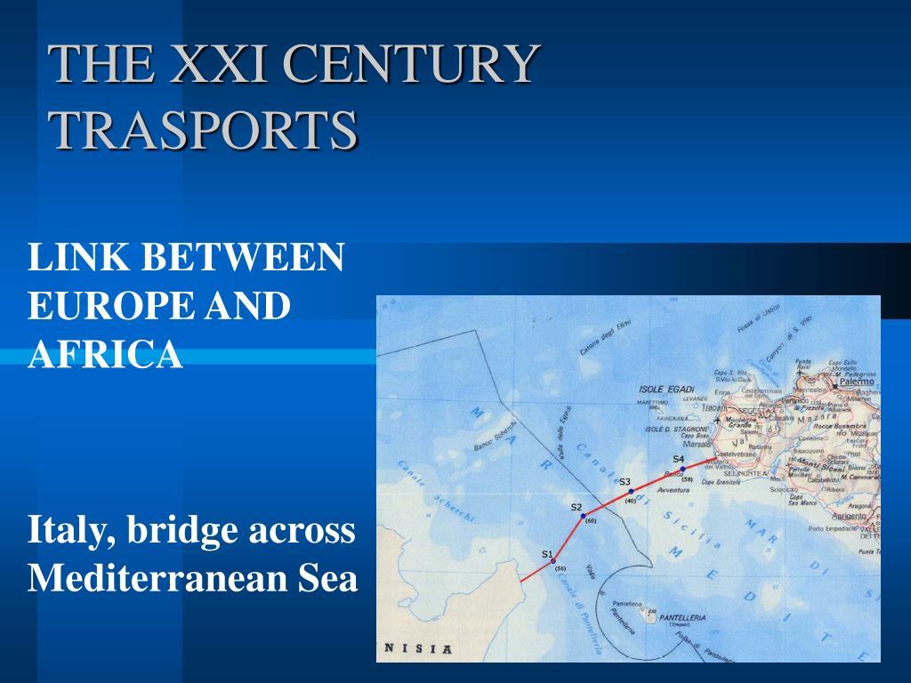 the xxi century trasports l.