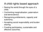 a child rights based approach17
