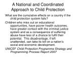 a national and coordinated approach to child protection