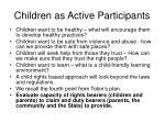 children as active participants