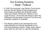 our existing systems state federal