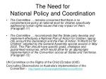 the need for national policy and coordination