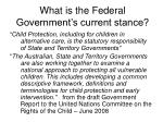 what is the federal government s current stance