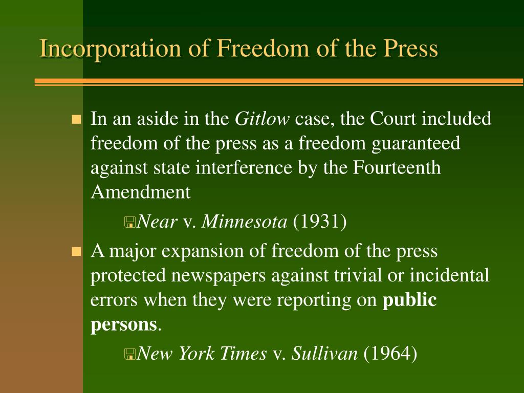 Incorporation of Freedom of the Press