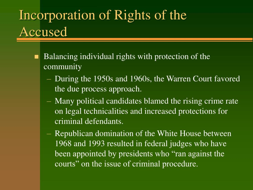Incorporation of Rights of the Accused