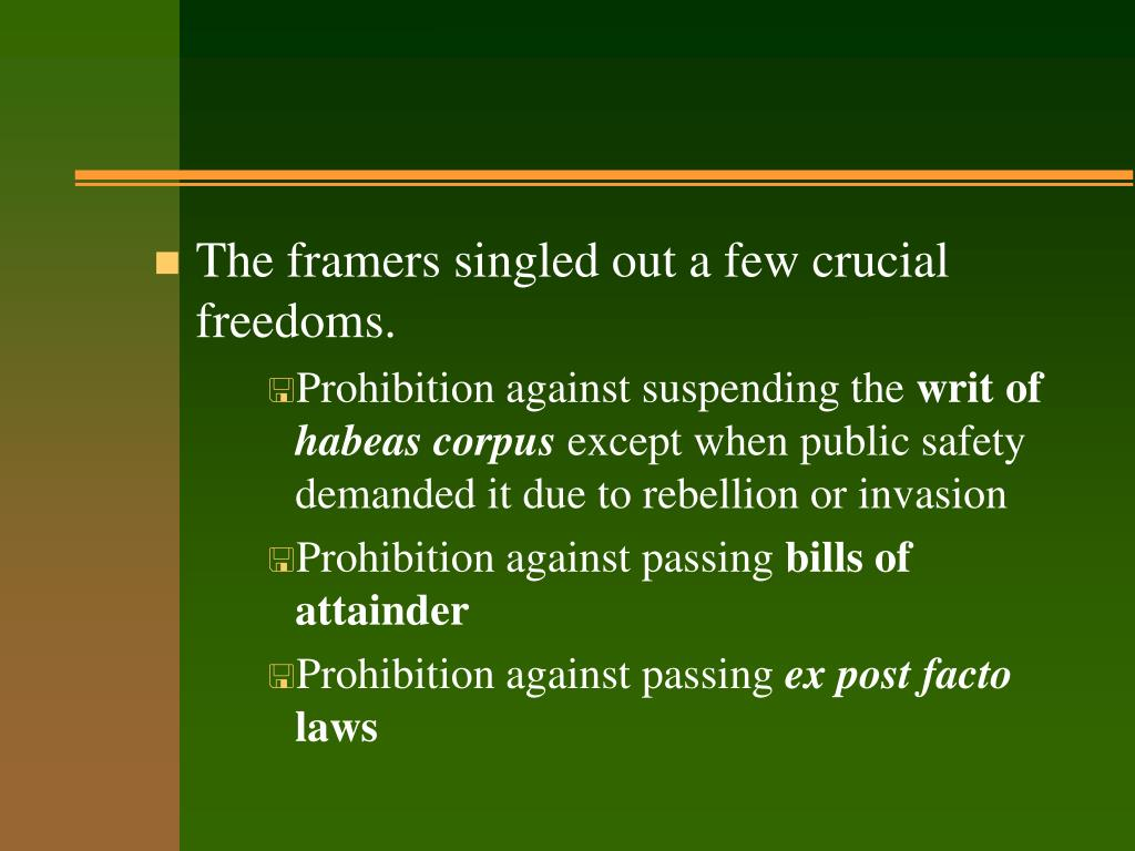 The framers singled out a few crucial freedoms.