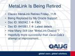 metalink is being retired