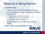 metalink is being retired14