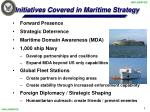 initiatives covered in maritime strategy