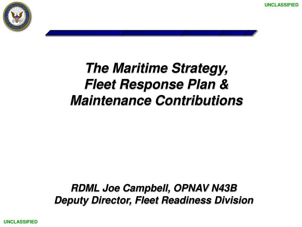 the maritime strategy fleet response plan maintenance contributions l.