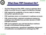 what does frp construct do