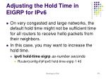 adjusting the hold time in eigrp for ipv6