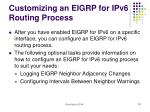 customizing an eigrp for ipv6 routing process