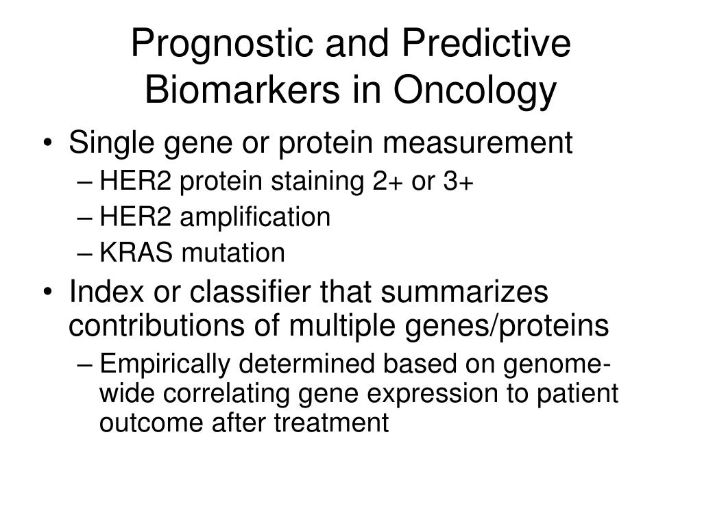 Prognostic and Predictive Biomarkers in Oncology
