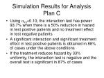 simulation results for analysis plan c