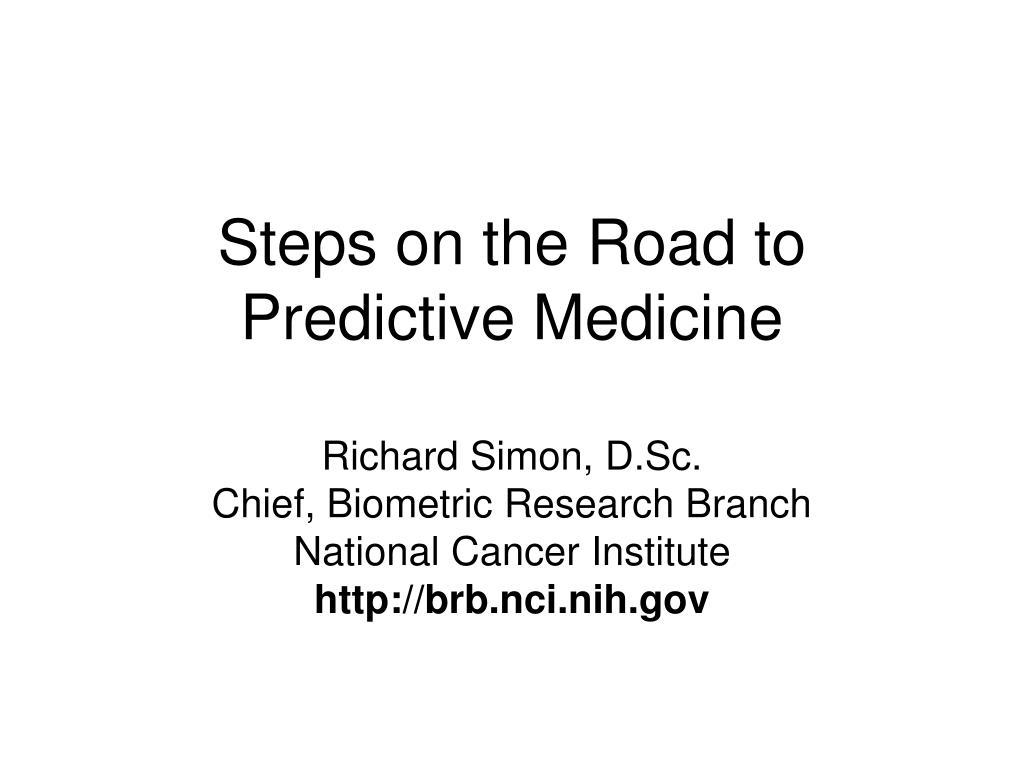 Steps on the Road to Predictive Medicine