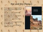 hot and dry temp