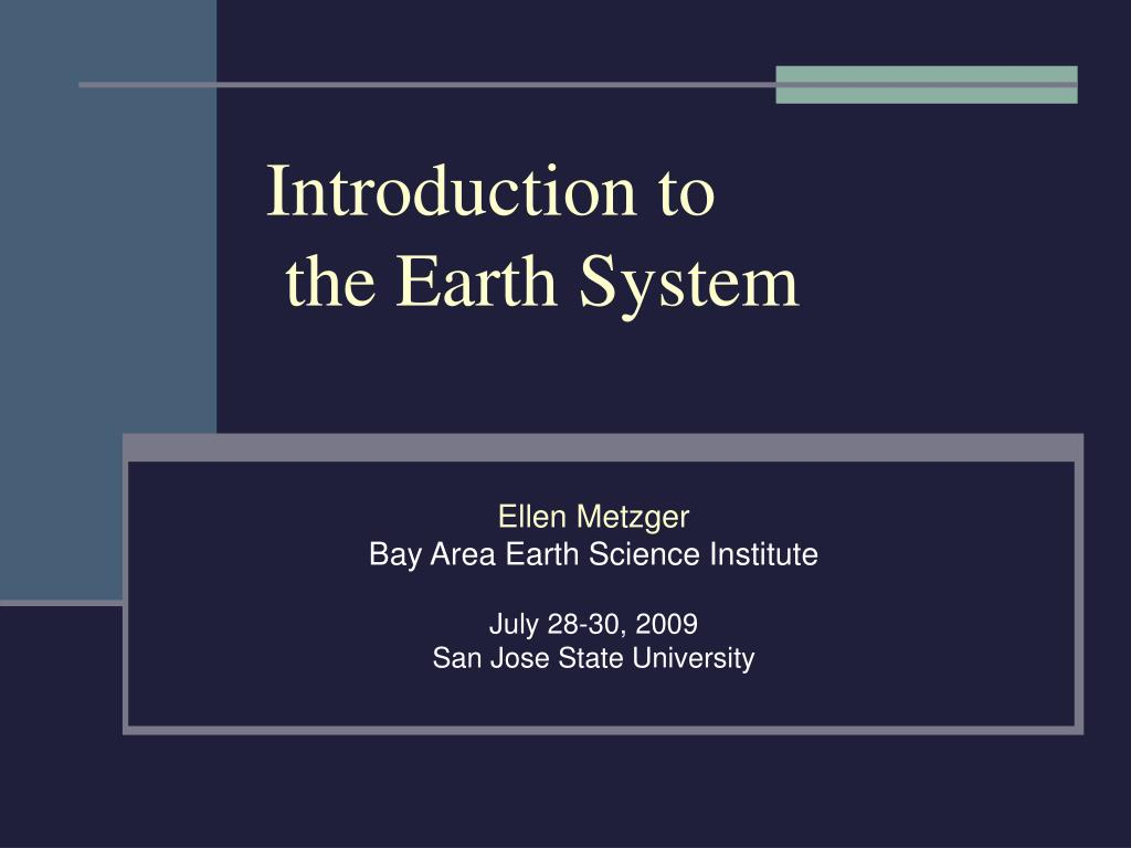 introduction to the earth system l.