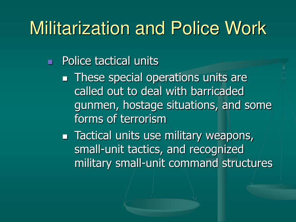 Militarization and Police Work