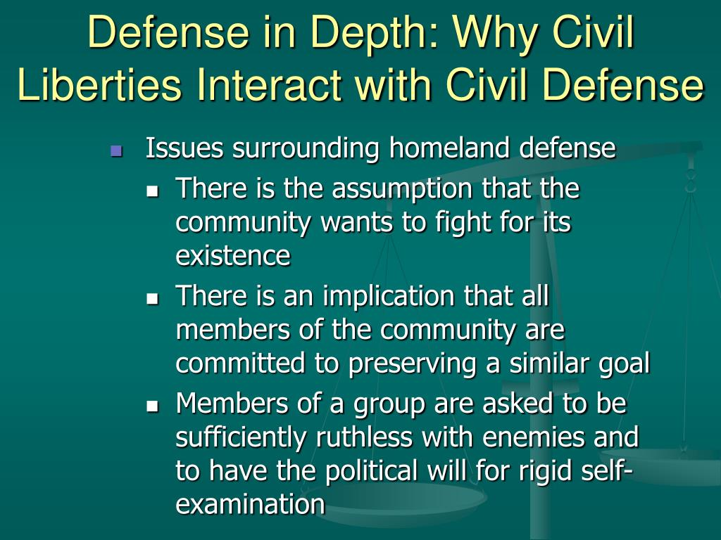 Defense in Depth: Why Civil Liberties Interact with Civil Defense