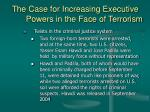 the case for increasing executive powers in the face of terrorism22