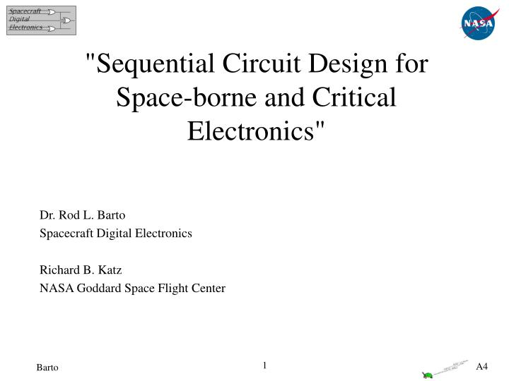 Sequential circuit design for space borne and critical electronics