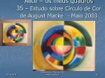 alice os meus quadros 35 estudo sobre c rculo de cor de august macke maio 2003