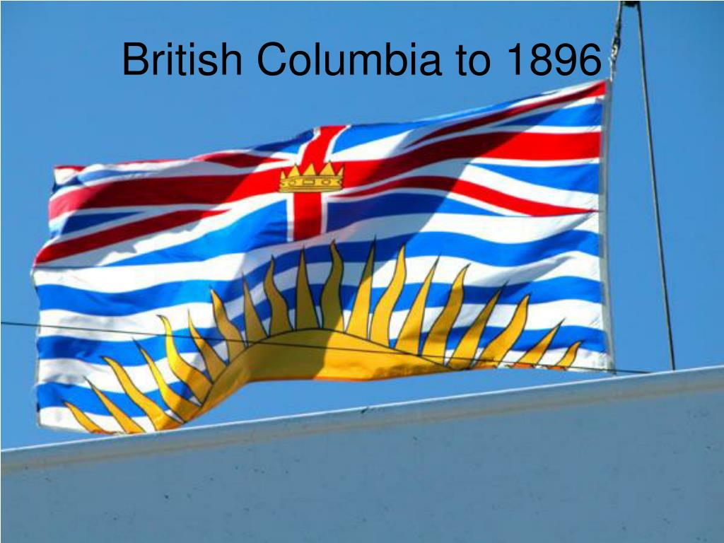 british columbia to 1896 l.