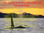 the colony of british columbia and confederation35