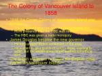 the colony of vancouver island to 185813
