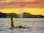 the colony of vancouver island to 185814