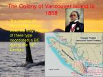the colony of vancouver island to 185818