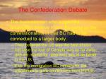 the confederation debate38