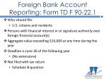 foreign bank account reporting form td f 90 22 1