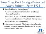 new specified foreign financial assets report form 893813