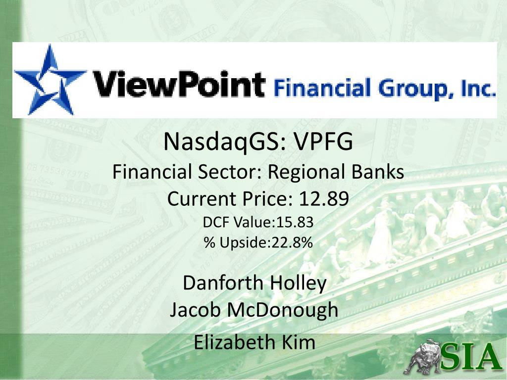 nasdaqgs vpfg financial sector regional banks current price 12 89 dcf value 15 83 upside 22 8 l.