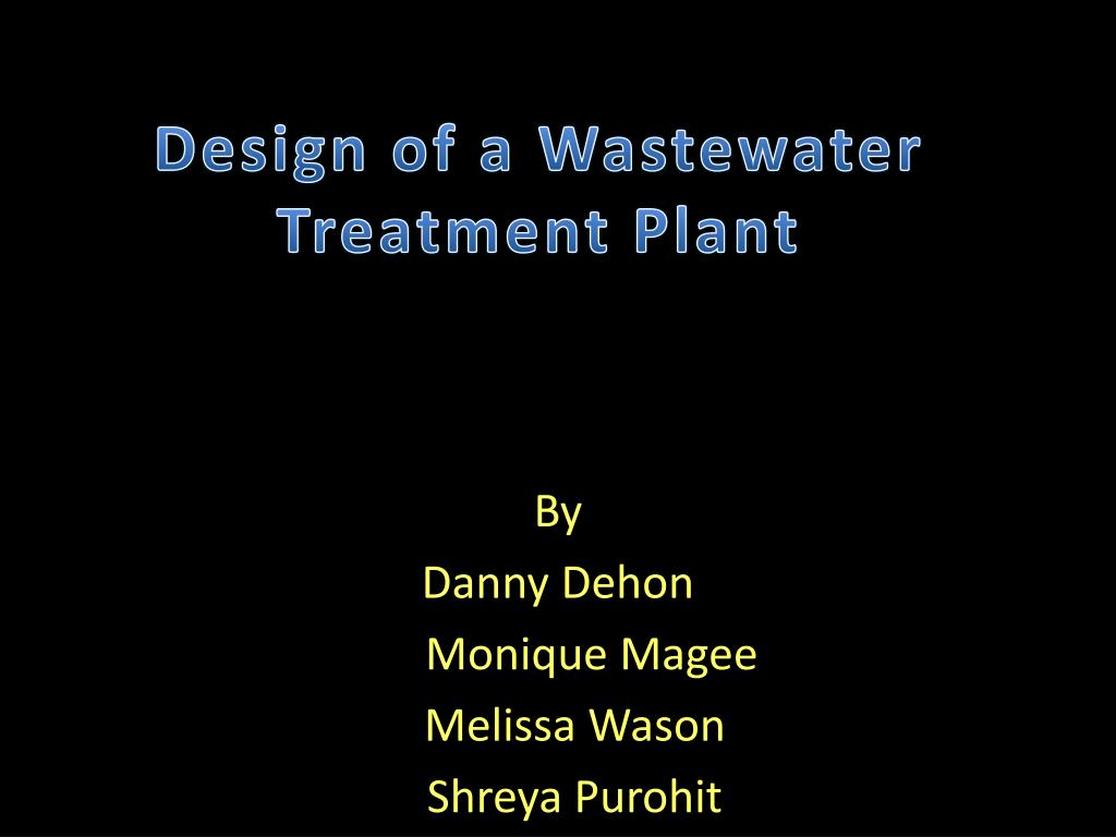 design of a wastewater treatment plant l.