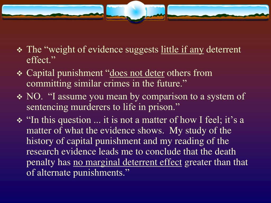 """The """"weight of evidence suggests"""