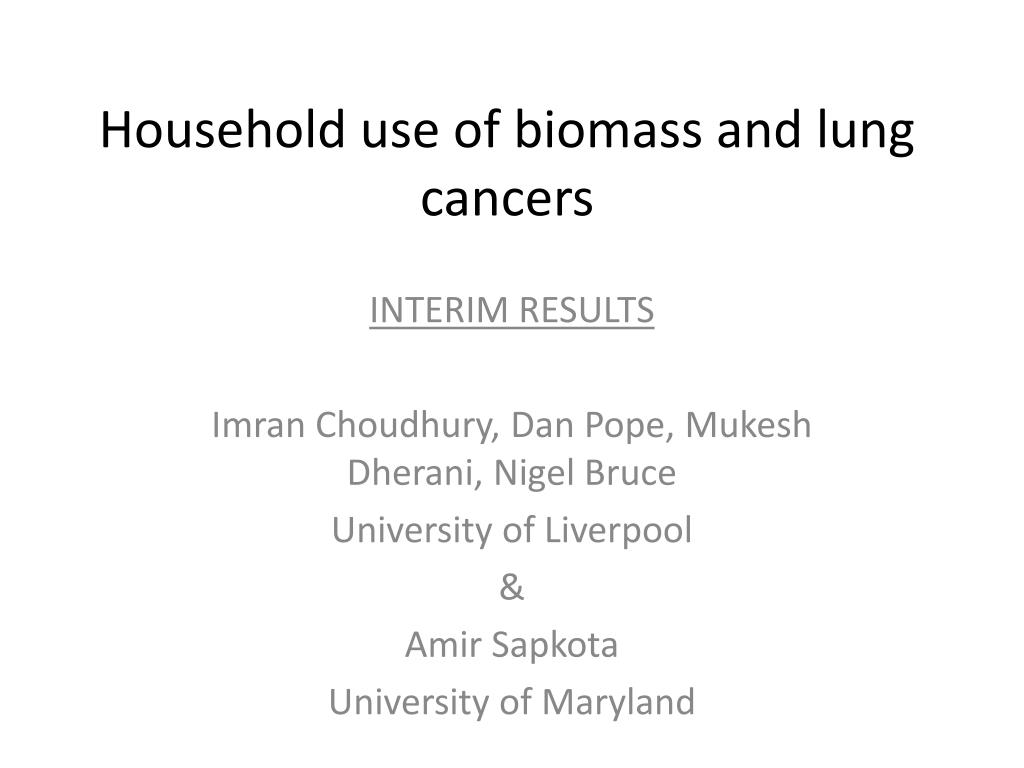 household use of biomass and lung cancers l.