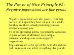 the power of nice principle 5 negative impressions are like germs
